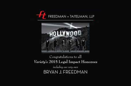 Variety's 2015 Legal Impact Honorees BRYAN J. FREEDMAN