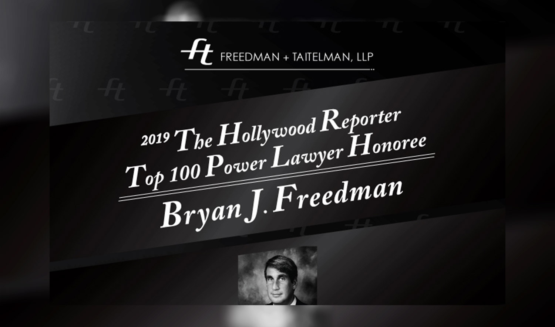 2019 THE HOLLYWOOD REPORTER TOP 100 POWER LAWYER HONOREE BRYAN FREEDMAN (Photo: 'Bryan Freedman' Courtesy of Freedman + Taitelman, LLP)   by Rodezno Studios (RodeznoStudios.com)